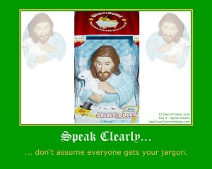 12 Days of Jesus Junk - Day 5 - Speak Clearly